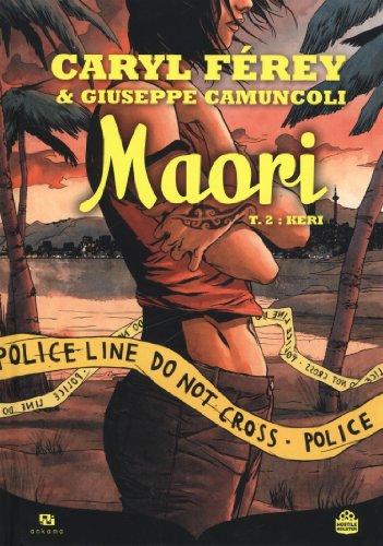 Maori, Tome 2 : Keri
