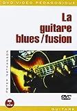 Guitare Blues/Fusion (La) [DVD]