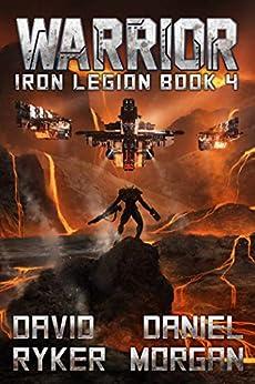 Warrior (Iron Legion Book 4) (English Edition)