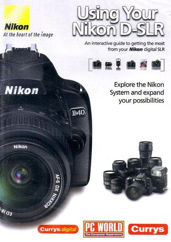 Preisvergleich Produktbild Using Your Nikon D-SLR CD-ROM Guide [UK Import] [Windows and Mac]