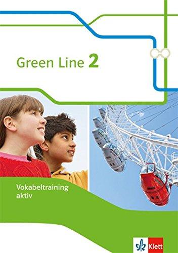 Green Line 2. Vokabeltraining aktiv, Arbeitsheft. Neue Ausgabe