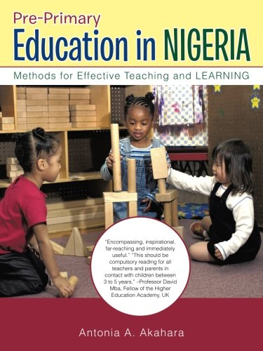 Pre-Primary Education in Nigeria: Methods for Effective Teaching and Learning