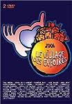 Les Enfoir�s 2006 : Le village des En...