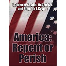 America: Repent or Perish