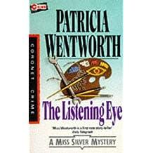 The Listening Eye (Miss Silver Series)