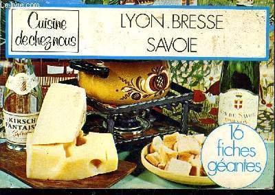 CUISINE DE CHEZ NOUS - LYON BRESSE SAVOIE.