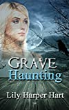 Grave Haunting (A Maddie Graves Mystery Book 10)