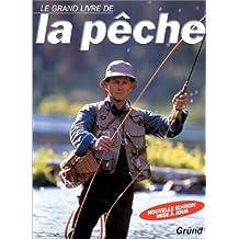 Le Grand Livre de la pêche