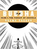 The Forest of Uruvela (Buddha, Book 4): The Forest of Uruvela v. 4