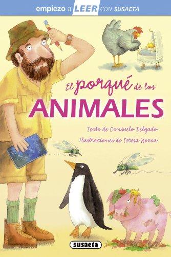 El porqué de los animales (Empiezo a LEER con Susaeta - nivel 1) por Consuelo Delgado