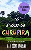A Volta do Curupira (Portuguese Edition)