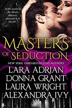 Masters of Seduction: Books 1-4: Paranormal Romance Box Set by [Adrian, Lara, Grant, Donna, Wright, Laura, Ivy, Alexandra]