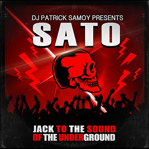 Jack to the Sound of the Underground (feat. DJ Patrick Samoy) [Gabber Techno Speedcore Mix]