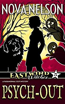 Psych-Out (Eastwind Witches Cozy Mysteries Book 5) (English Edition)