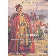 Les cosaques (Civilisations et cultures)