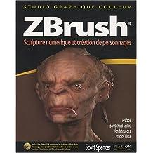 ZBrush : Sculpture numérique et création de personnages (DVD ROM inclus)