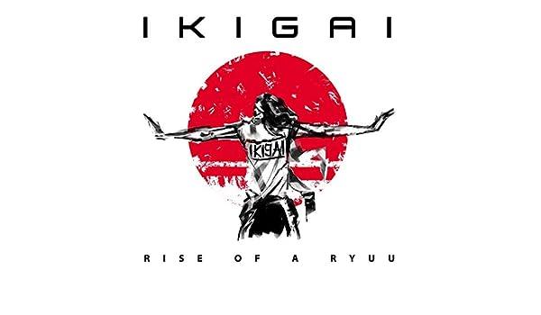 Ikigai - Rise of a Ryuu ile ilgili görsel sonucu