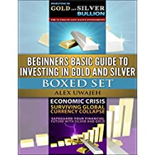 Beginners Basic Guide to Investing in Gold and Silver Boxed Set (English Edition)