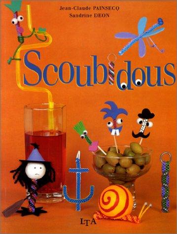 Scoubidous par Jean-Claude Painsecq, Sandrine Déon