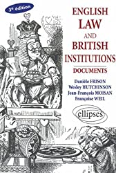 English law and British Institutions : Documents, Ouvrage en Anglais