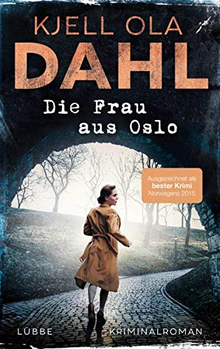 Buchseite und Rezensionen zu 'Die Frau aus Oslo: Kriminalroman' von Kjell Ola Dahl