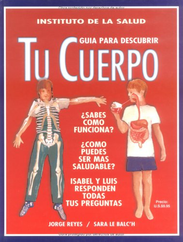 Tu Cuerpo (Coleccion Instituto De LA Salud)