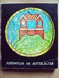 Judentum im Mittelalter 4. Mai - 26. Oktober 1978 Ausstellung