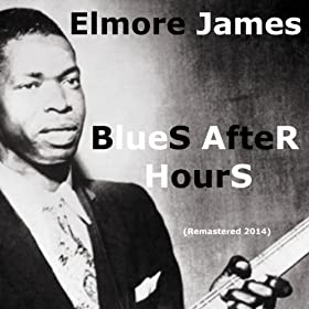 Blues After Hours (Remastered 2014)