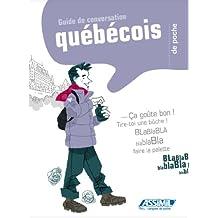 Le Qubcois de Poche ; Guide de conversation