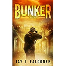 Bunker (A Post-Apocalyptic Techno Thriller Book 2)