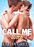 Call me Bitch - volume 2