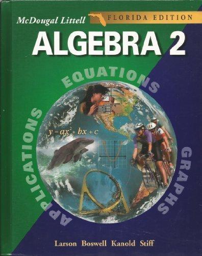 McDougal Littell High School Math Florida: Student Edition Algebra 2 2004 by MCDOUGAL LITTEL (2003-04-15)