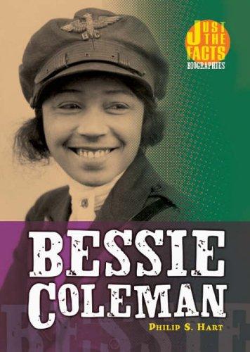 Bessie Coleman (Just the Facts Biographies) - Coleman-biographie Bessie