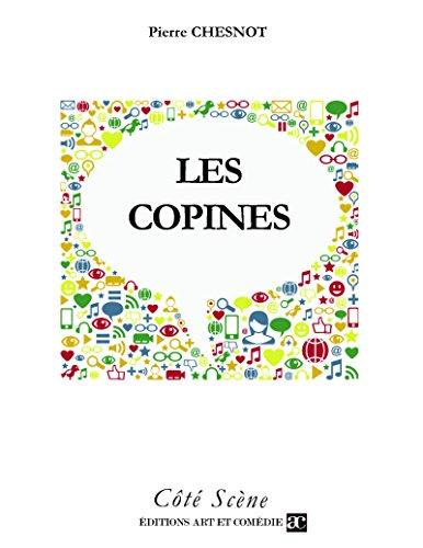 Les Copines (Côté Scène) par Pierre Chesnot