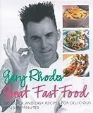 Gary Rhodes Great Food Fast