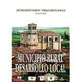 The Municipio Rural Desarrollo Local