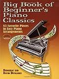 Big Book of Beginner's Piano Classics (Big Book Of... (Dover Publications))
