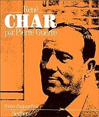 René Char : Poètes d'aujourd'hui par Pierre Guerre