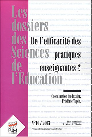 Les dossiers des Sciences de l'Education, N° 10 / 2003 : De l'efficacité des pratiques enseignantes ?
