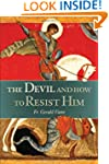 Devil, and How to Resist Him