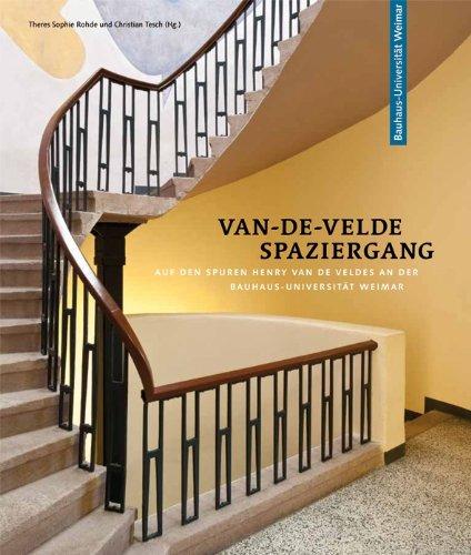Van-de-Velde-Spaziergang: Auf den Spuren Henry van de Veldes an der Bauhaus-Universität Weimar Buch-Cover