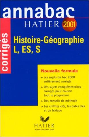 Annabac corrigés 2001 : Histoire Géographie par Annabac