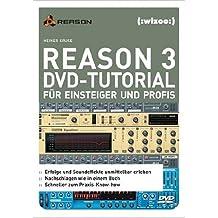 Reason 3 DVD-Tutorial für Einsteiger und Profis für Win 2000/XP bzw. Mac OS X mit QuickTime-Player.
