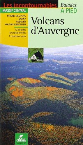 Volcans d'Auvergne : Balades et randonnées