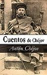 Cuentos de Chejóv par Anton Chéjov