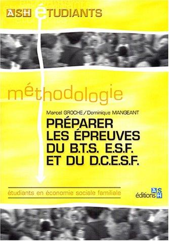 Préparer les épreuves du BTS ESF et du DCESF
