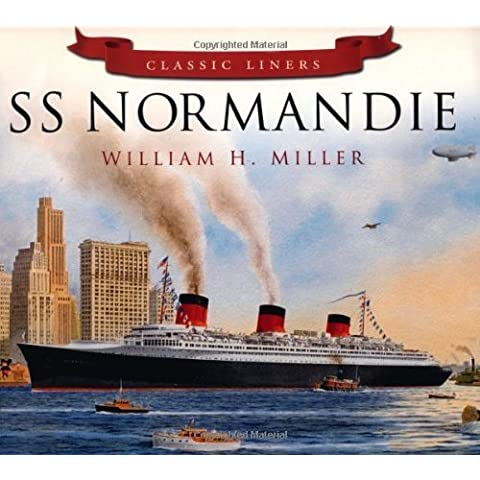Classic Liners: SS Normandie by William H. Miller