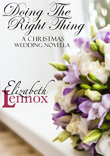 Doing the Right Thing (A Christmas Romance Novella Book 4)