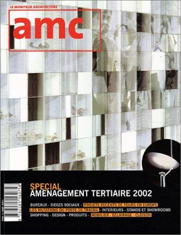 Revue AMC : Spécial aménagement tertiaire 2002 par Collectif