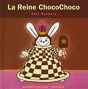 """Afficher """"La reine ChocoChoco"""""""